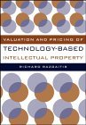 Valuation and Pricing of Technology-Based Intellectual Property